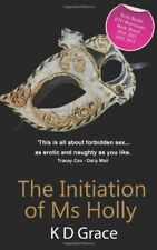 The Initiation of Ms Holly (The Mount Series),K D Grace