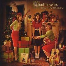 GOOD LOVELIES - UNDER THE MISTLETOE NEW CD