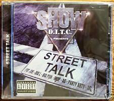SHOW/D.I.T.C. Presents-Street Talk [PA] *-(CD 2005)