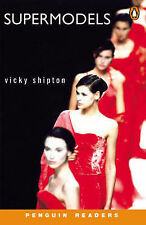 Supermodels: Level 2 (Penguin Readers (Graded Readers)) by Shipton, Vicky