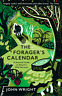 The Forager's Calendar A Seasonal Guide to Nature's Wild Harvests - Next Day !