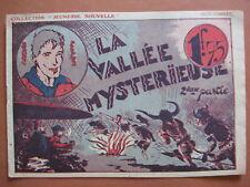 LA VALLEE MYSTERIEUSE 2ème partie  collection JEUNESSE NOUVELLE