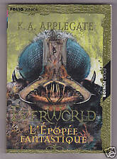Everworld 6  L'EPOPEE FANTASTIQUE  K.A. Applegate 2000