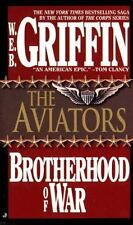 The Aviators (Brotherhood of War, Book 8) by Griffin, W.E.B.