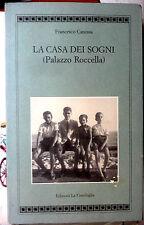 F. Canessa  La casa dei sogni Palazzo Roccella Capri autografato - La conchiglia