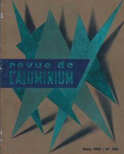 revue de l'aluminium. n°285 / Mars 1961  (industrie- architecture....)
