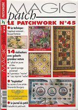 Magic Patch Le patchwork N°45 août 2003