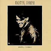 MARTYN JOSEPH - BEING THERE - BRAND NEW AND SEALED CD