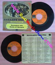 LP 45 7'' ORCHESTRA WALTER MORENO Romagna mia Stelle di spagna no cd mc dvd vhs