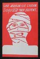 Affiche mai 68 UNE JEUNESSE QUE L'AVENIR INQUIETE TROP SOUVENT poster 1968