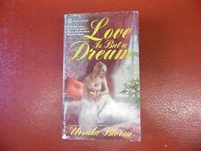 Love Is but a Dream by Ursula Bloom (1978, Paperback)