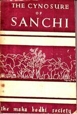 The Cynosure of Sanchi Maha Bodhi Society Ceylon Sri Lanka Book Bhikkhu Metteyya