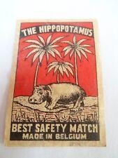 Etiquette allumette - THE HIPPOPOTAMUS - SAFETY MATCHES - Belgium - (82)