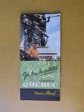 TRAVEL BROCHURE QUEBEC FOR TRUE HOSPITALITE PRINTED IN FRENCH & ENGLISH FOLD OUT