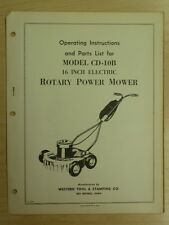 "WESTERN TOOL 16"" ELECTRIC ROTARY POWER MOWER INSTRUTIONS, PARTS MANUAL CD-10B"