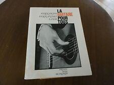 la guitare pour tous. presses d'ile de France. fernandez Lavie