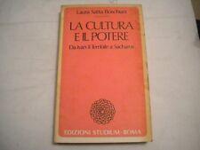LA CULTURA E IL POTERE / LAURA SATTA BOSCHIAN / EDIZIONI STUDIUM 1987