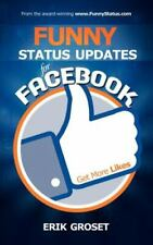 Funny Status Updates for Facebook: Get More Likes (Paperback or Softback)