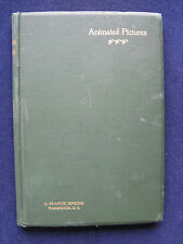 ANIMATED PICTURES by FRANCIS JENKINS - First Edition - Early Landmark Film Book