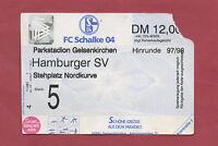 Orig.Ticket   1.Bundesliga  1997/98   FC SCHALKE 04 - HAMBURGER SV  !!