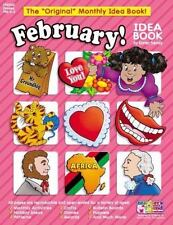 Monthly Idea Book: February! by Inc. Staff Scholastic (2002, Paperback)
