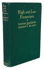 1932 High & Low Financiers ~ Stock Market ~ 1st Ed. ~ Wall Street Swindlers