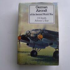 J R Smith & Antony L Kay - GERMAN AIRCRAFT of the SECOND WORLD WAR - HB DJ 1989
