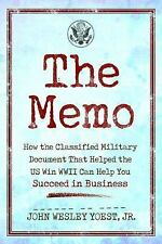 The Memo : How the Classified Military Document That Helped the US Win WWII...