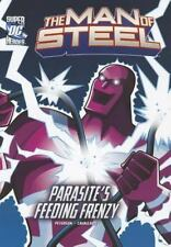 The Man of Steel: Superman Battles Parasite's Feeding Frenzy (Dc Super-ExLibrary