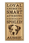 Wood Dog Breed Personality Sign - Spoiled Aussie (Australian Shepherd)