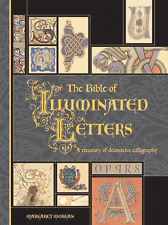 THE BIBLE OF ILLUMINATED LETTERS -  LETTERE MINIATE (IN INGLESE)