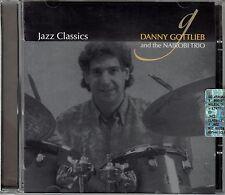 Danny Gottlieb and the Nairobi trio: jazz Classics/CD-NEUF