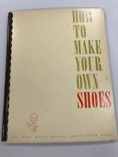 """How To Make Your Own Shoes"" By Mary Wales Collection"