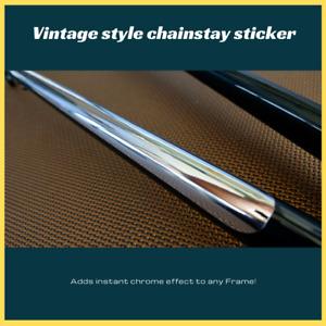 Chrome Vinyl Chainstay decal sticker mirror finish for steel frame Vintage retro