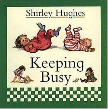 Keeping Busy by Shirley Hughes