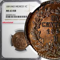 Mexico SECOND REPUBLIC Copper 1891 Mo Centavo NGC MS63 RB CHOICE COIN KM# 391.6