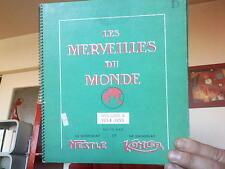 Album Image chocolat : Les merveilles du Monde 1954 55 Vol 2 Chocolat nestlé. TB