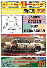 DECAL 1/43 NISSAN 240 RS J.CULLEN MANX INTERNATIONAL R. 1985 DnF (01)