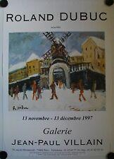 Affiche ROLAND DUBUC 1997 Exposition Galerie Jean-Paul Villain
