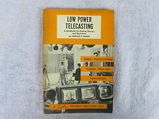 Low Power Telecasting-A 1957 Photofact Publication-First Addition * Box E