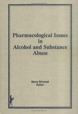 Pharmacological Issues in Alcohol and Substance Abuse-ExLibrary