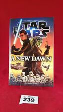 B239 - Star Wars: A New Dawn Century Hardback Hard Cover First Edition