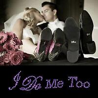 Adesivi Scarpe Sposa I DO ME TOO con Strass Autoadesivo Scherzo Matrimonio SuolT