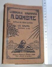 Couvre livre publicitaire ( Le Havre ) 13 x 19 - Dombre - Grandin - Nationale