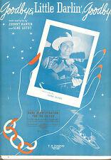 """GENE AUTRY Sheet Music """"Goodbye, Little Darlin', Goodbye"""" Gene Autry 1941 Guitar"""