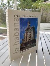 LA HABANA ARQUITECTURA DEL SIGLO XX BY EDUARDO LUIS RODRIGUEZ 1998