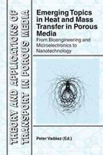 Theory and Applications of Transport in Porous Media Ser.: Emerging Topics in...