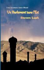 Un Hurlement Dans L'Est by Steven Lusk (2013, Paperback)