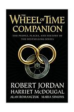 The Wheel of Time Companion: The People Places and History of t... Free Shipping