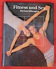 Fitness und Sex , Partneruebungen , Bildband , Time Life , HC , 1989 , Erotik